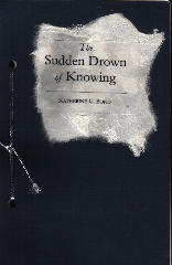 The Sudden Drown of Knowing